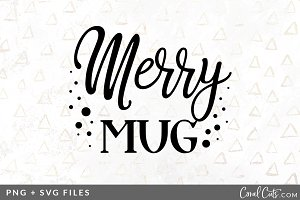 Merry Mug SVG/PNG Graphic