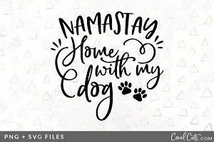 Namastay Home Dog SVG/PNG Graphic