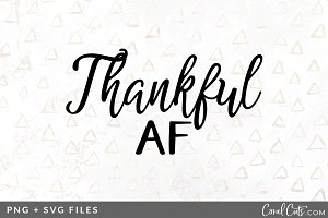Thankful AF SVG/PNG Graphic