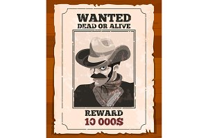 Western placard on old parchment. Wanted wild bandit. Vector poster