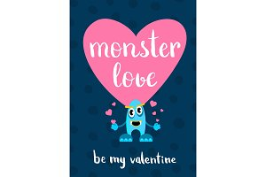 Vector Valentines Day monster love card with heart, cartoon monster and lettering