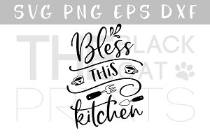 Bless This Kitchen SVG DXF PNG EPS