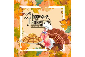 Cartoon thanksgiving turkey character holding pie, autumn holiday bird vector illustration happy greeting text on flyer or card on background leaves and white frame