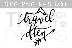Travel often SVG DXF PNG EPS