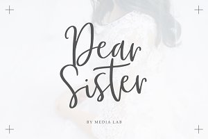 Dear Sister Luxury Script