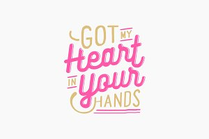 Got My Heart in Your Hands