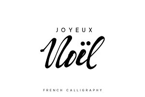 French text Joyeux Noel. Merry Christmas hand drawn calligraphy lettering