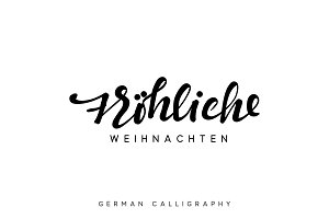 German text Frohliche Weihnachten. Merry Christmas hand drawn calligraphy lettering