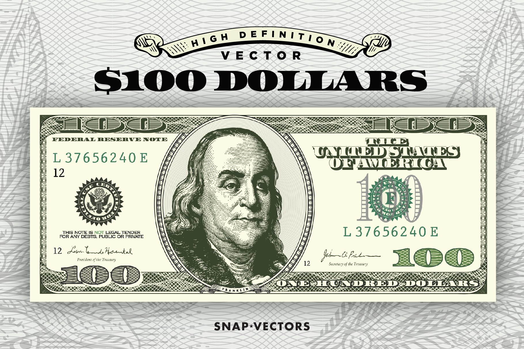 Vector $100 Dollars ~ Illustrations ~ Creative Market