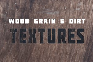 Wood Grain & Dirt Textures