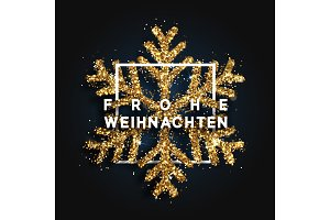 German text Frohe Weihnachten. Christmas background with shining snowflakes