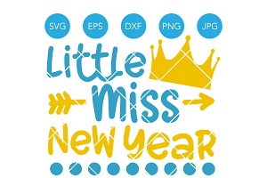 Little Miss New Year SVG Cut File