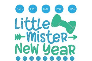 Little Mister New Year SVG Cut File