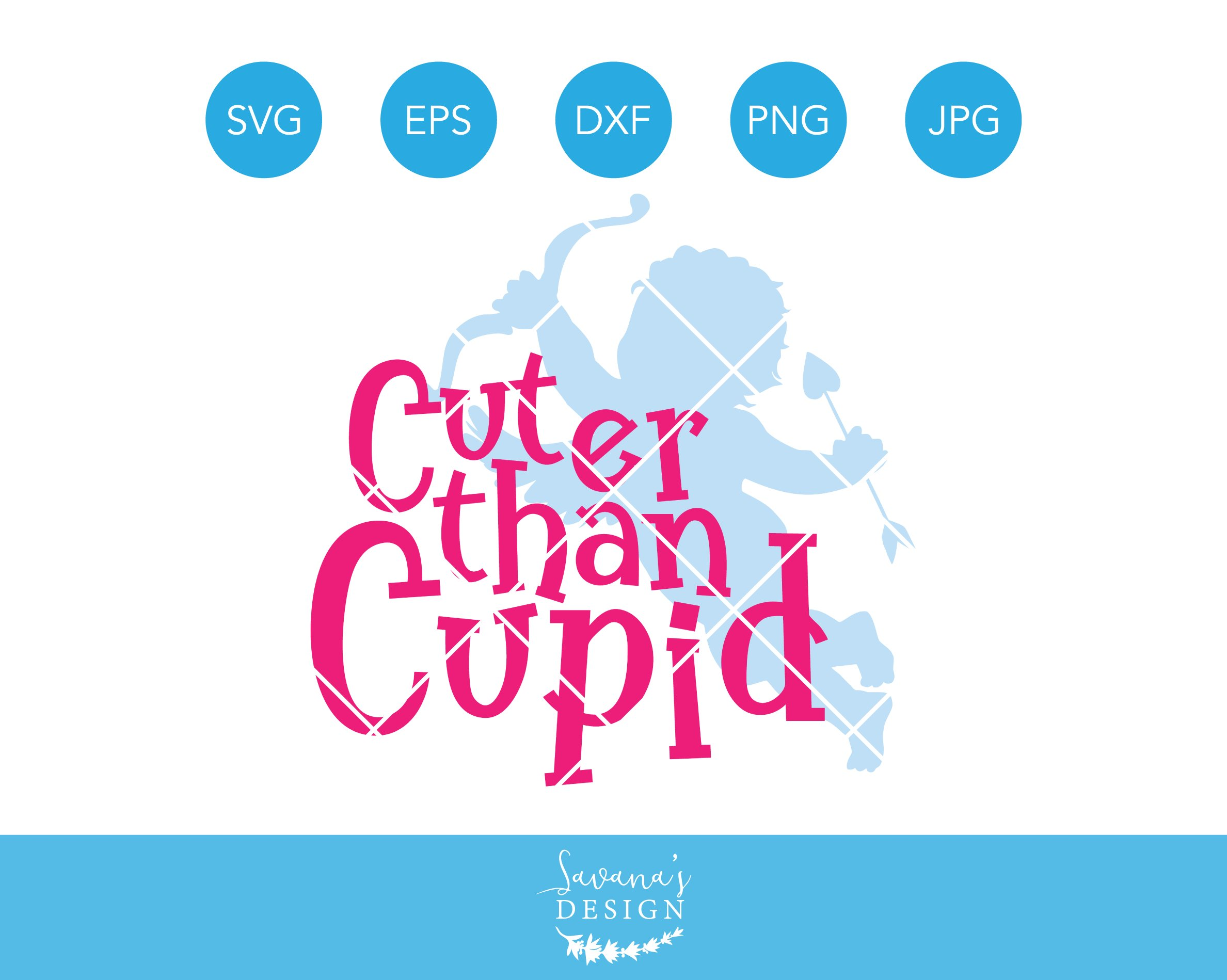 Cuter Than Cupid Valentines Svg Pre Designed Illustrator Graphics Creative Market
