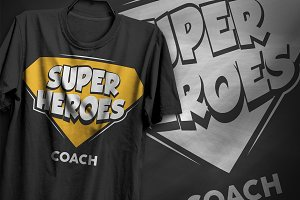 Super Heroes Coach - T-Shirt Design