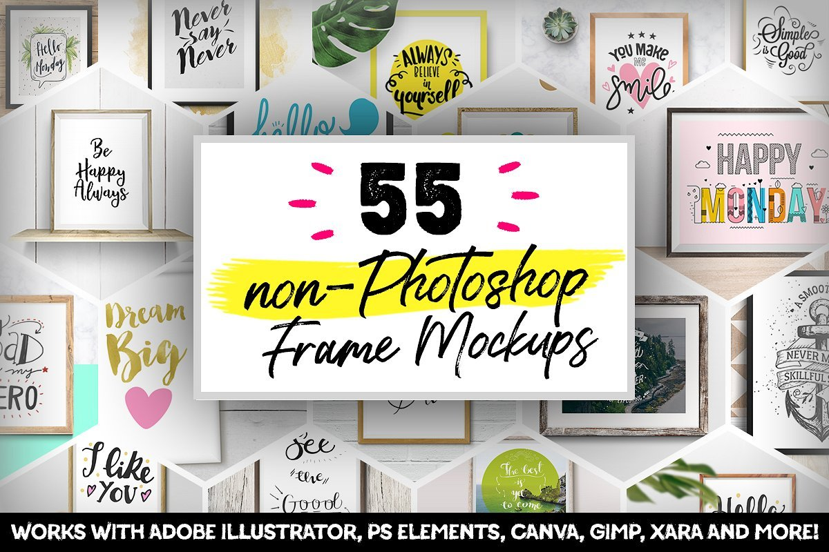 55 non-Photoshop Frame Mockups ~ Print Mockups ~ Creative Market