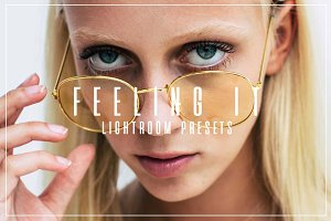 Feeling It // Lifestyle LR Presets