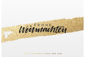 German lettering Frohe Weihnachten. Christmas background with shining gold paint brush.