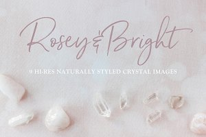 Rosey & Bright