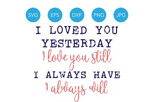 I Love You Quote Anniversary SVG
