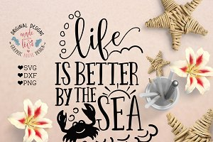 Life is Better By the Sea Cut File