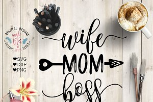 Wife Mom Boss Cutting File