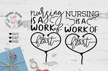 Nursing is a work of heart Cut File