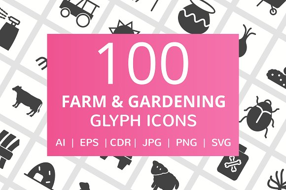 100 Farm & Gardening Glyph Icons in Icons
