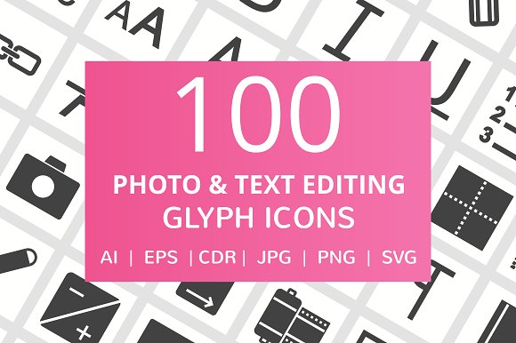 100 Photo & Text Editing Glyph Icons in Icons