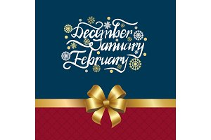 December January February Winter Month Inscription