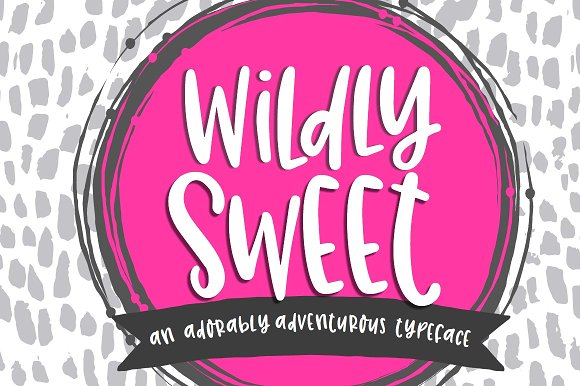 NEW Font!! Wildly Sweet