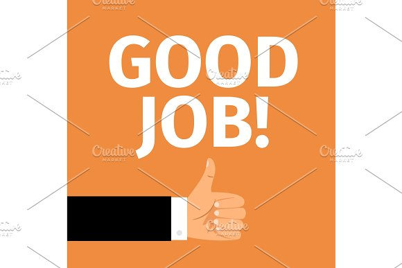 Good job motivation poster with hand