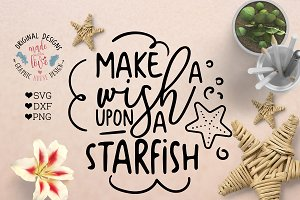 Make a Wish Upon a Starfish Cut File