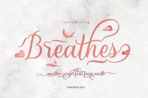 Breathes