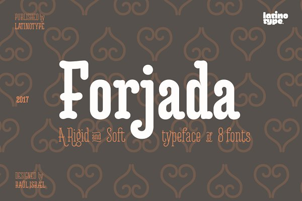 Slab Serif Fonts: Latinotype - Forjada