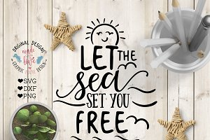 Let the Sea set you Free Cut File