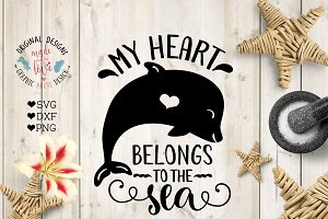 My heart belong to the Sea Cut File