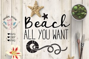 Beach All You Want Cutting File