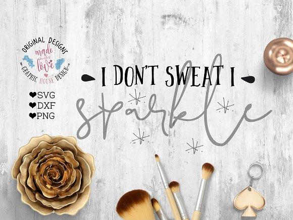 I don't sweat I sparkle Cutting File