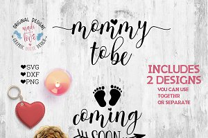 Mommy To Be SVG Cutting File