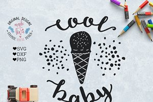Cool Baby SVG Cutting File