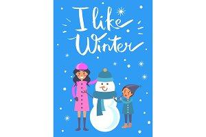 I Like Winter Poster Mother Child Making Snowman