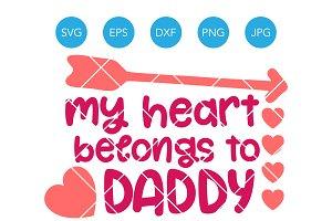 My Heart Belongs to Daddy SVG