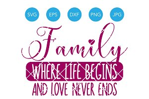 Family Where Life Begins SVG Cut