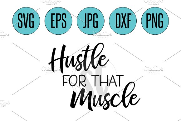 Hustle For That Muscle SVG