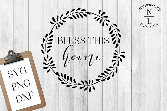 Bless This Home SVG DXF PNG