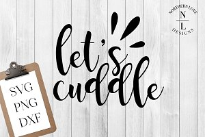Let's Cuddle SVG PNG DXF