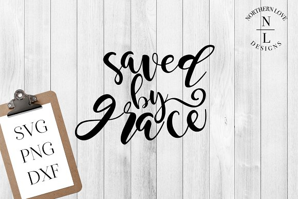 Saved By Grace SVG PNG DXF