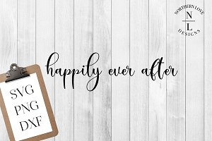 Happily Ever After SVG PNG DXF