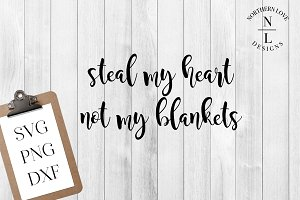 Steal My Heart SVG PNG DXF